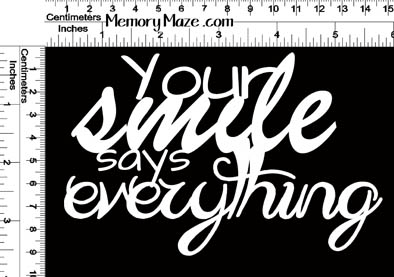 your smile says everything 150 X 90 min buy 3